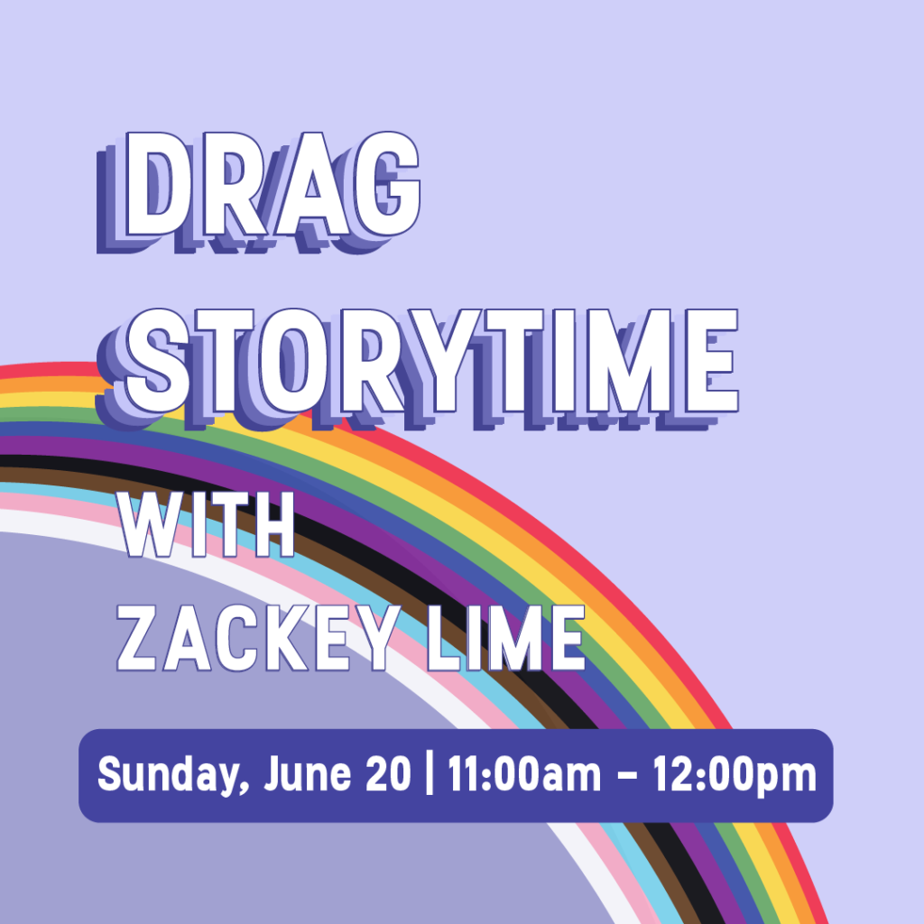Drag Storytime with Zackey Lime